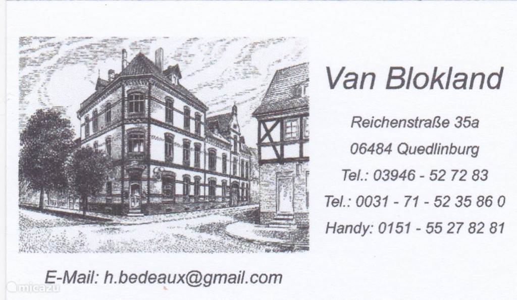 For a guest, please contact Hermiene Van Blokland. She comes from Leiden, and has its own Pesion in the glorious city of the Harz Quedlinburg.